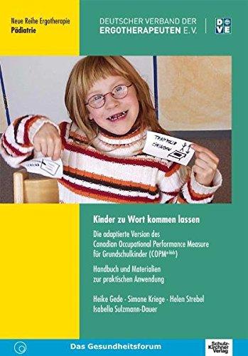 9783824803255: Kinder zu Wort kommen lassen: Die adaptierte Version des Canadian Occupational Performance Measure für Grundschulkinder (COPM a-kids). Handbuch und Materialien zur praktischen Anwendung