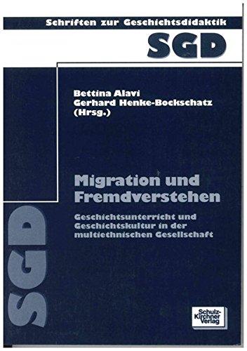 9783824803750: Geschichtsunterricht und Geschichtskultur in der multiethnischen Gesellschaft
