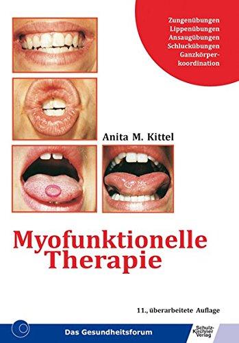 9783824804009: Myofunktionelle Therapie.
