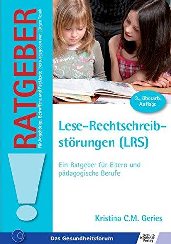 9783824804252: Lese-Rechtschreibstörungen (LRS): Ein Ratgeber für Eltern und pädagogische Berufe