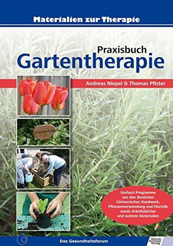 9783824806515: Praxisbuch Gartentherapie