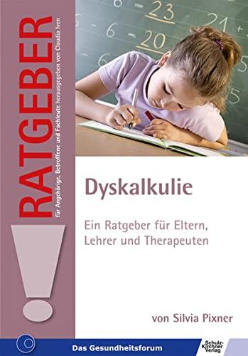 9783824808434: Dyskalkulie: Ein Ratgeber für Eltern, Lehrer und Therapeuten