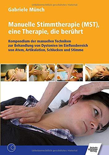 9783824808731: Manuelle Stimmtherapie (MST), eine Therapie, die berührt