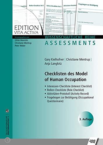 9783824808830: Checklisten des Model of Human Occupation: Interessen-Checkliste/Rollen-Checkliste/Aktivitäten-Protokoll/Fragebogen zur Betätigung