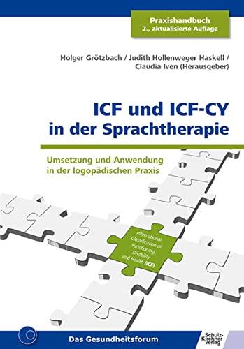 ICF und ICF-CY in der Sprachtherapie: Umsetzung