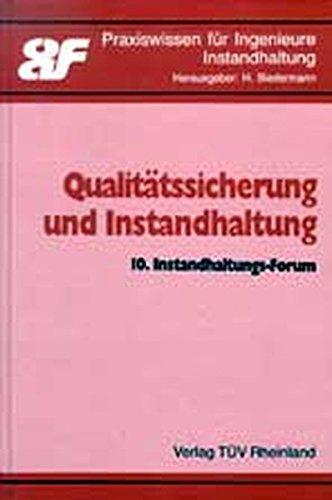9783824902057: Qualitätssicherung und Instandhaltung: 10. Instandhaltungs-Forum