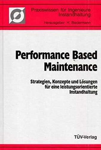 Performance Based Maintenance: H. Biedermann