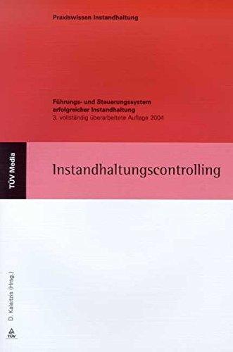 9783824907304: Instandhaltungscontrolling: Führungs- und Steuerungssystem erfolgreicher Instandhaltung