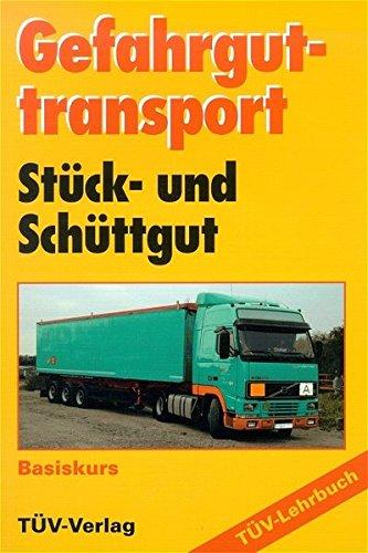 9783824909285: Gefahrguttransport: St�ck- und Sch�ttgut