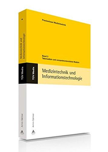 9783824910045: Medizintechnik und Informationstechnologie 3: Telemedizin und computerunterstützte Medizin