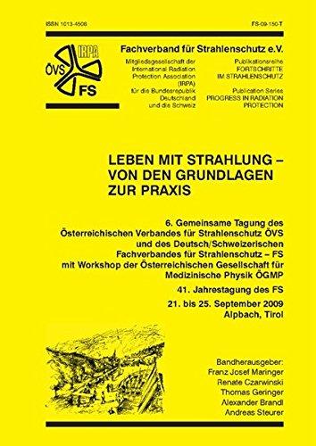 Leben mit Strahlung - von den Grundlagen zur Praxis: Franz Josef Maringer