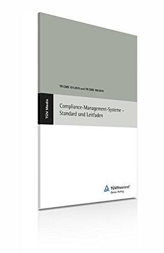 9783824919277: Compliance-Management-Systeme - Standard und Leitfaden: TR CMS 101:2015 und TR CMS 100:2015