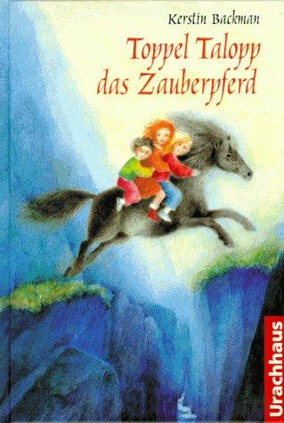 9783825170875: Toppel Talopp, das Zauberpferd