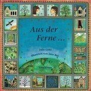Aus der Ferne. (3825172716) by Ray, Jane; Gold, Julie