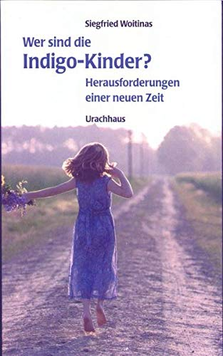 9783825173166: Indigo-Kinder: Phänomen einer neuen Zeit