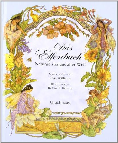 9783825173746: Das Elfenbuch: Naturgeister aus aller Welt