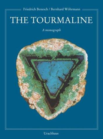 The Turmalin [Englisch] [Gebundene Ausgabe] Friedrich Benesch: Friedrich Benesch (Autor),