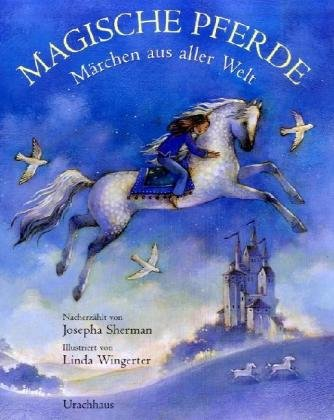9783825174972: Magische Pferde: Märchen aus aller Welt
