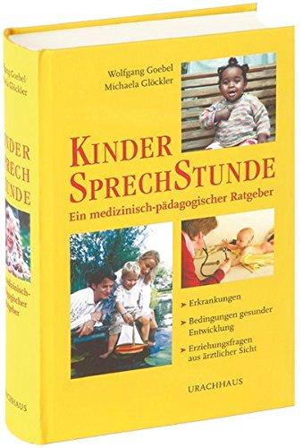 9783825175764: Kindersprechstunde. Ein medizinisch-pädagogischer Ratgeber