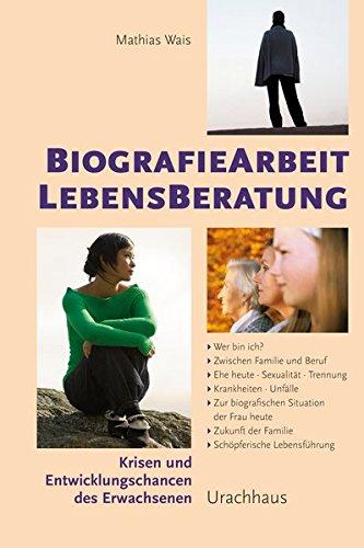 Biographiearbeit Lebensberatung - Wais, Mathias