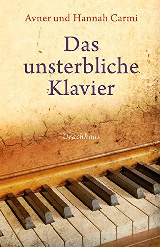 9783825179601: Das unsterbliche Klavier