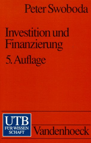 9783825200237: Investition und Finanzierung: Betriebswirtschaftslehre im Grundstudium der Wirtschaftswissenschaft, Band 3
