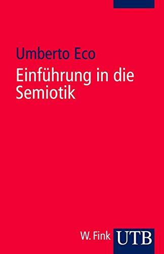 9783825201050: Einführung in die Semiotik