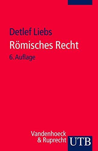 9783825204655: Römisches Recht: Ein Studienbuch