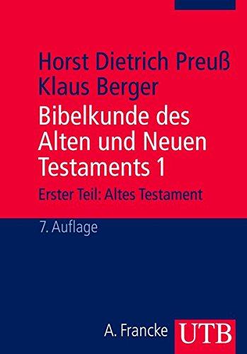 9783825208875: Bibelkunde des Alten und Neuen Testaments 1. Altes Testament.