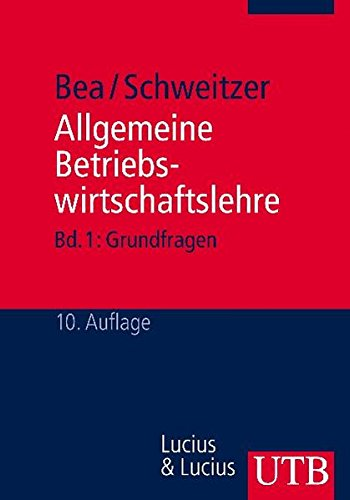 9783825210816: Allgemeine Betriebswirtschaftslehre 1. Grundfragen