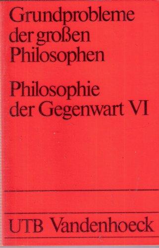 9783825213084: Grundprobleme der großen Philosophen / Philosophie der Gegenwart VI. Bloch, Benjamin, Fromm, Hartmann, Tillich, Guardini.