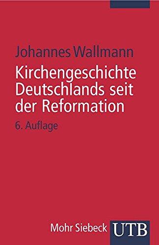 9783825213558: Kirchengeschichte Deutschlands seit der Reformation.