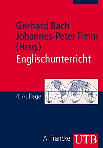 9783825215408: Englischunterricht: Grundlagen und Methoden einer handlungsorientierten Unterrichtspraxis