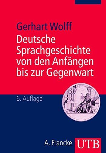 9783825215811: Deutsche Sprachgeschichte. Ein Studienbuch.