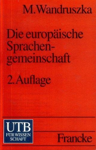 Die europäische Sprachengemeinschaft : Deutsch - Französisch - Englisch - Italienisch - ...