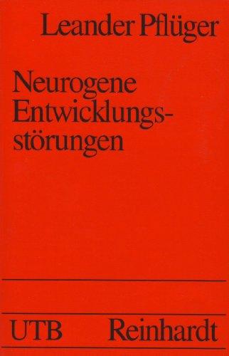 9783825216443: Neurogene Entwicklungsstörungen. Eine Einführung für Sonder- und Heilpädagogen