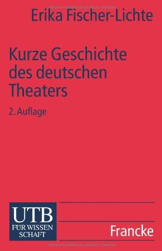 9783825216672: Kurze Geschichte/DES Deutschen Theaters (Uni-Taschenbucher)