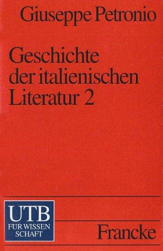 9783825216993: Geschichte der italienischen Literatur II. Vom Barock bis zur Romantik.