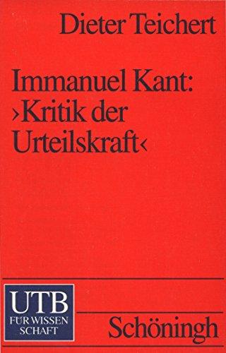 9783825217167: Immanuel Kant: Kritik der Urteilskraft : ein einführender Kommentar (Studienkommentare zur Philosophie)