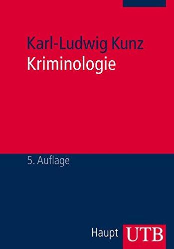 9783825217587: Kriminologie: Eine Grundlegung