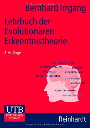 9783825217655: Lehrbuch der Evolutionären Erkenntnistheorie: Evolution, Selbstorganisation, Kognition
