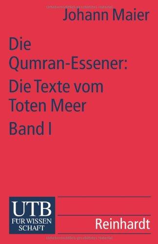 9783825218621: Die Qumran-Essener: Die Texte vom Toten Meer I.