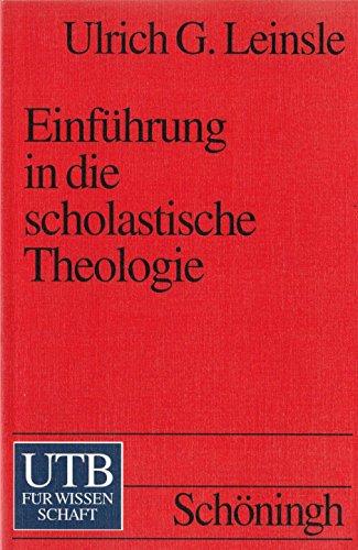 9783825218652: Einführung in die Scholastische Theologie