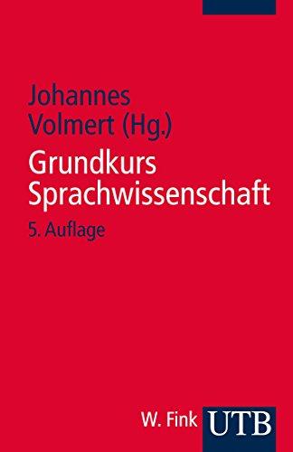9783825218799: Grundkurs Sprachwissenschaft: Eine Einführung in die Sprachwissenschaft für Lehramtsstudiengänge