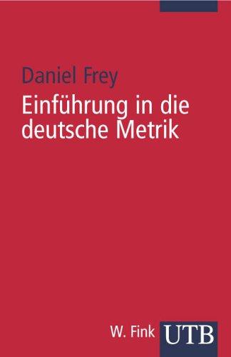 9783825219031: Einführung in die deutsche Metrik mit Gedichtmodellen. Für Studierende und Deutschlehrende.