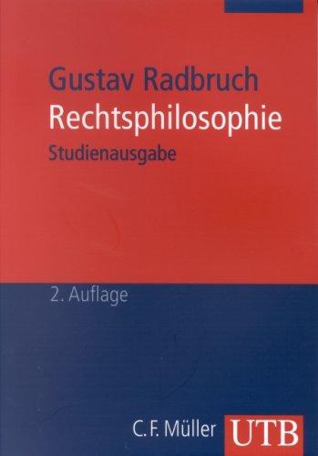 9783825220433: Gustav Radbruch - Rechtsphilosophie. Studienausgabe