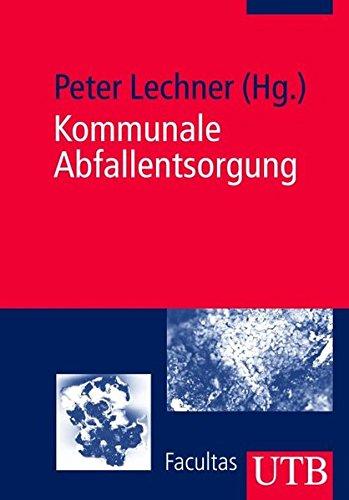 9783825221140: Kommunale Abfallentsorgung (Uni-Taschenbücher M)