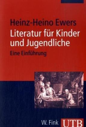 9783825221249: Literatur f�r Kinder und Jugendliche: Eine Einf�hrung in grundlegende Aspekte des Handlungs- und Symbolsystems Kinder- und Jugendliteratur. Mit einer ... Kinder- und Jugendliteraturwissenschaft