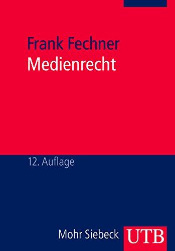 9783825221546: Medienrecht: Lehrbuch des gesamten Medienrechts unter besonderer Berücksichtigung von Presse, Rundfunk und Multimedia