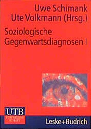 9783825221584: Soziologische Gegenwartsdiagnosen, Bd.1 : Eine Bestandsaufnahme